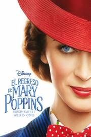 EL REGRESO DE MARY POPPINS de Disney